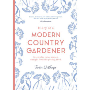 Diary of Modern Country Gardener